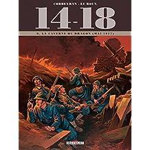 14 - 18 Tome T08. La Caverne du dragon (mai 1917)