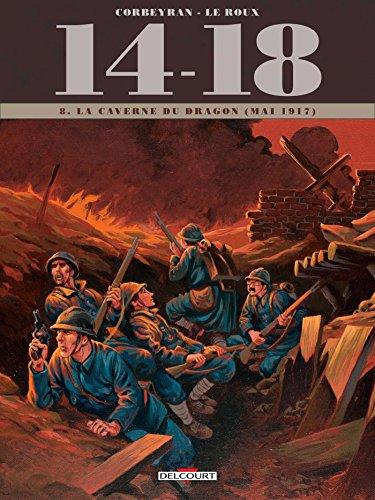 14-18 (8) : La Caverne du dragon (juin 1917)