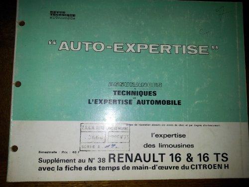 A.T.E.A assurances & techniques de l 'expertise automobile Supplement au N° 38 RENAULT 16 & 16TS par collectif