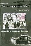 Der Krieg an der Oder Tagebuch Festung Küstrin Schlacht Seelower Höhen April 1945