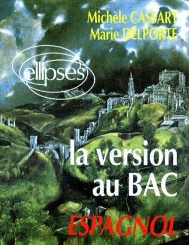 La version au bac espagnol par  Cassart, Delporte