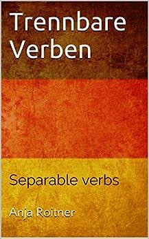 Trennbare Verben: Separable verbs (Deutsch als Fremdsprache / German as a foreign language 1)