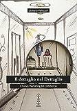 eBook Gratis da Scaricare Il dettaglio nel dettaglio Il nuovo marketing del commercio (PDF,EPUB,MOBI) Online Italiano