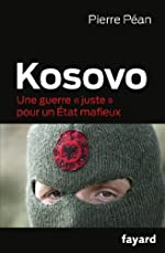 Kosovo - Une guerre