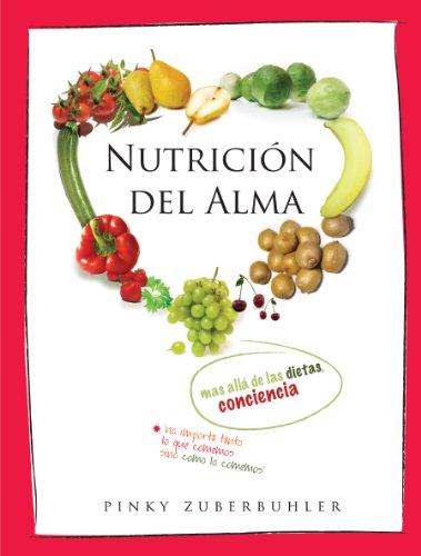 Nutrición del Alma por Pinky Zuberbuhler