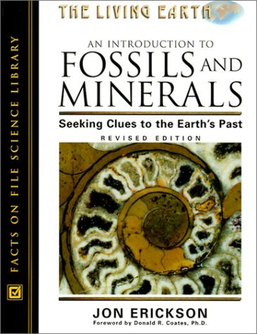 An Introduction to Fossils and Minerals: Seeking Clues to the Earth's Past (Living Earth) by Jon Erickson (2003-06-30)