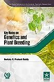 #4: Key Notes on Genetics and Plant Breeding