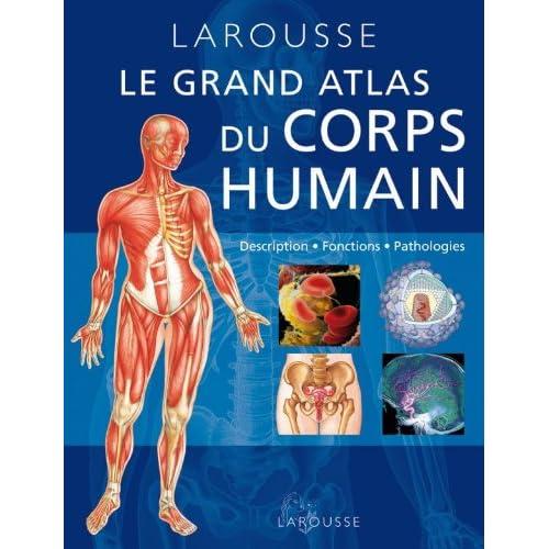 Le Grand Atlas du corps humain