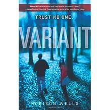 [Variant] (By: Robison Wells) [published: November, 2012]