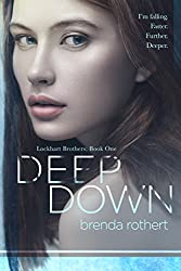 Deep Down (Lockhart Brothers Book 1) (English Edition)