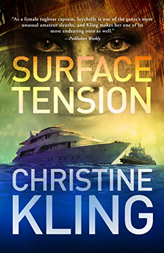 Surface Tension (Seychelle Sullivan Book 1) (English Edition) par Christine Kling