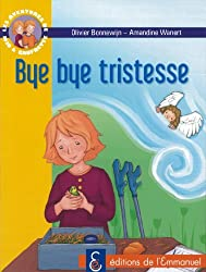 Les aventures de Jojo et Gaufrette, Tome 7 : Bye bye tristesse !