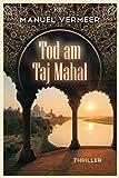 Tod am Taj Mahal: Thriller (Cora Remy)
