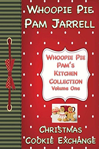 hange (Whoopie Pie Pam's Kitchen Collection Book 1) (English Edition) ()