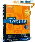 Einstieg in TYPO3 4.5: Installation,...