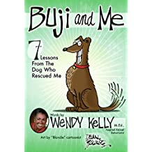 Buji and Me: 7 Lessons from the Dog Who Rescued Me