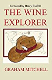 The Wine Explorer: Stories and Discoveries