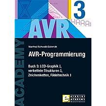 AVR-Programmierung 3: LCD-Graphik I, verkettete Strukturen I, Zeichenketten, Fädeltechnik I