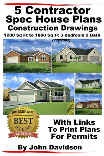 Sq Ft-system (5 Contractor Spec House Plans Blueprints Construction Drawings 1200 Sq Ft to 1800 Sq Ft 3 Bedroom 2 Bath (English Edition))