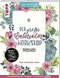 Der große Watercolor Workshop. Gestalten und Lettern mit Aquarell-Farben by unakritzolina: 4 in 1 Mappe = 1 Anleitungsbuch + 3 Bogen ... zum Üben zusätzlich als Download.
