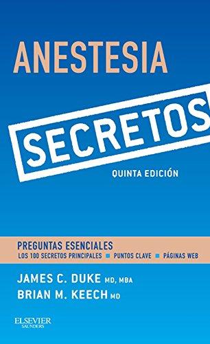 Anestesia. Secretos por James Duke