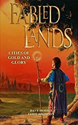 Cities of Gold and Glory: Volume 2 (Fabled Lands)
