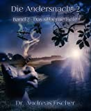 Die Andersnacht 2: Band 2 - Das silberne Licht von Dr. Andreas Fischer