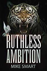 Ruthless Ambition (Max Thatcher Book Series 5)