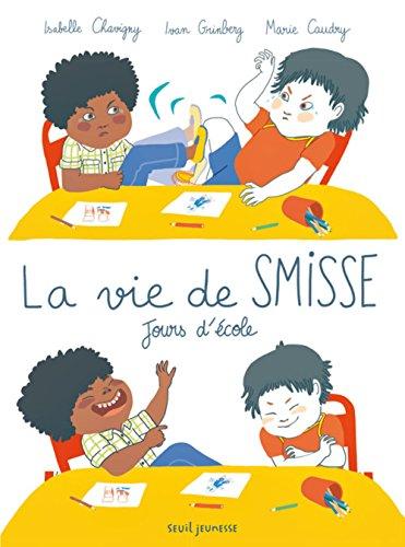 [La]  Vie de Smisse, Jours d'école