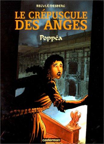Le Crépuscule des anges, tome 1 : Poppéa