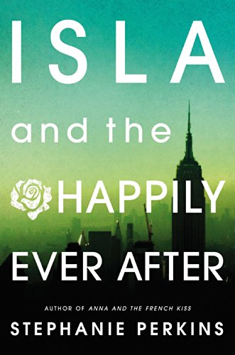 Isla and the Happily Ever After (English Edition)