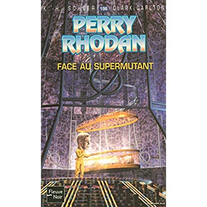 Perry Rhodan, numero 196 : Face au supermutant