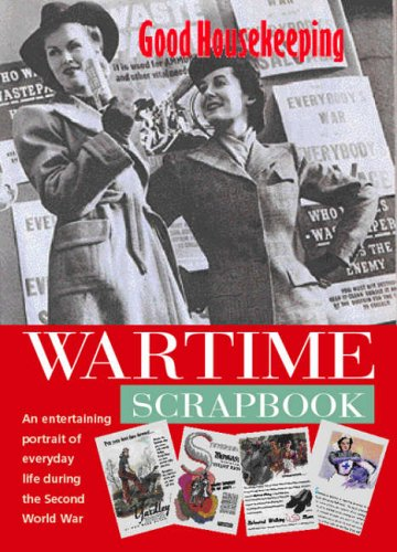 good-housekeeping-wartime-scrapbook-a-nostalgic-portrait-of-everyday-life-during-the-second-world-wa