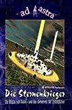 """AD ASTRA 006 Buchausgabe: Die Sternenkrieger: """"Zwei Romane – in einem Buch zusammengefasst!"""" (AD ASTRA Buchausgabe, Band 6)"""