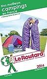 Guide du Routard Nos meilleurs campings en France 2014