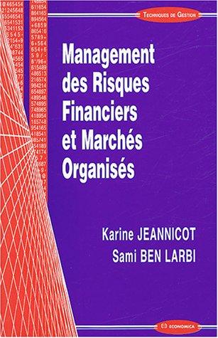 Management des Risques Financiers et Marchés Organisés