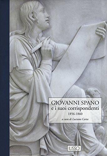 Giovanni Spano e i suoi corrispondenti: 3 (Bibliotheca sarda grandi opere) por Giovanni Spano