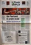 Telecharger Livres MONDE EMPLOI LE du 06 11 1996 MANAGEMENT LES ENTREPRISES NEGLIGENT SOUVENT LE ROLE DE LA MAITRISE LORS DES REORGANISATIONS TRIBUNE PAR FRANCOIS SILVA ANNONCES CLASSEES QUE FLEURISSENT LES PROJETS LOCAUX PAR ALAIN LEBAUBE LE DISCOURS PRESIDENTIEL SUR LE DROIT D ENTREPRENDRE A L EPREUVE DE LA REALITE PAR FRANCINE AIZICOVICI MICHEL GODET PARIE SUR LE FACTEUR HUMAIN PAR PHILIPPE BAVEREL L INDISPENSABLE COUP DE POUCE AUX CREATEURS DEMUNIS PAR CATHERINE LEROY UNE SEULE ETIQUETTE (PDF,EPUB,MOBI) gratuits en Francaise