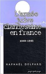 Armée juive clandestine France 40-45