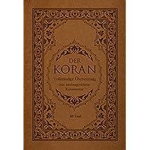 Der Koran: Vollständige Übersetzung mit umfangreichem Kommentar (Cover Bild kann abweichen)