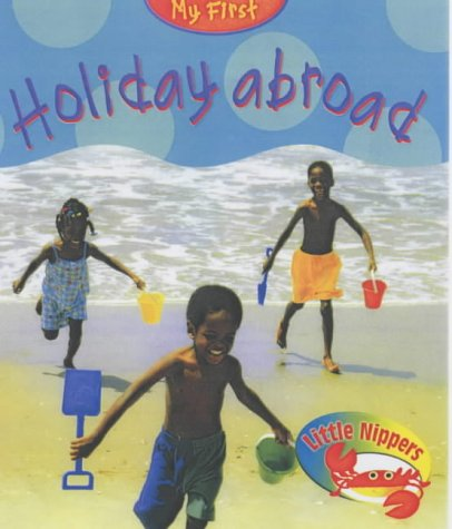 Little Nippers: My First Trip Abroad Hardback