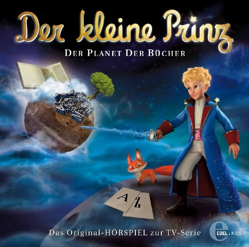 Der kleine Prinz - Original-Hörspiel, Vol.11: Der Planet der Bücher