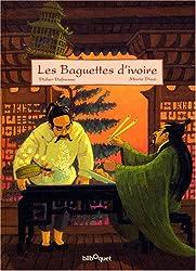 Les Baguettes d'ivoire