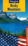 Polyglott Reiseführer, Rocky Mountains - Manfred Braunger