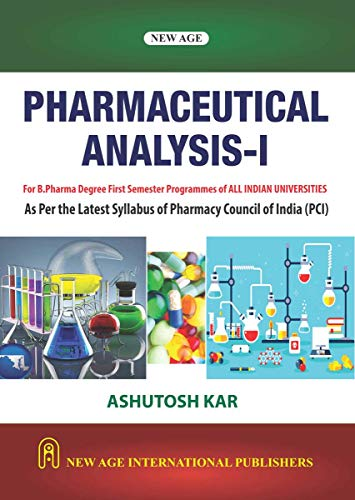 Pharmaceutical Analysis-I (As Per Latest Syllabus of Pharmacy Council of India (PCI)
