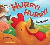 Hurry! Hurry! by Eve Bunting (2014-03-25)