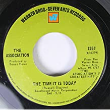 THE ASSOCIATION 45 RPM THE TIME IT IS TODAY / GOODBYE COLUMBUS
