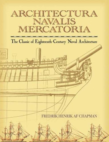 Architectura Navalis Mercatoria: The Classic of Eighteenth-Century Naval Architecture (Dover Maritime)