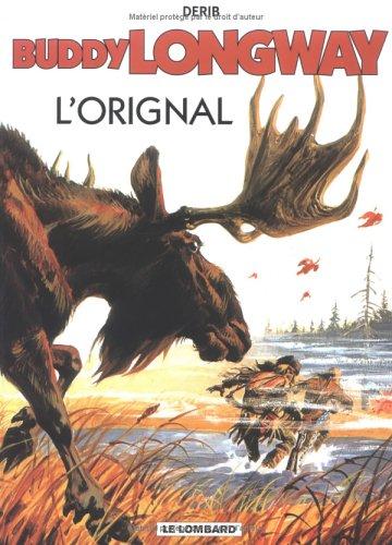 Buddy Longway, tome 6 : L'Orignal