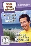 Willi will's wissen - Wer ist reif für die Insel? / Alles OK auf dem Badessee!